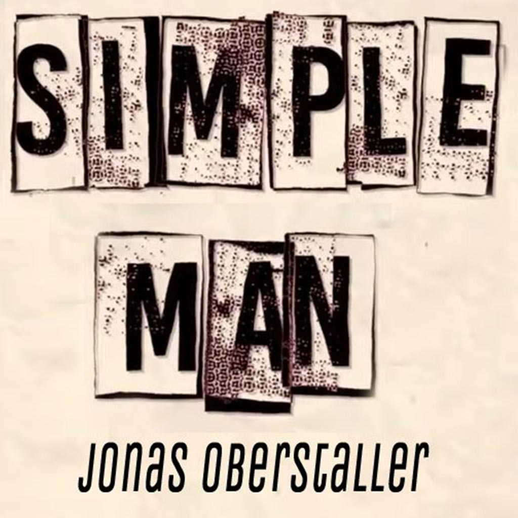 JONAS OBERSTALLER – SIMPLE MAN
